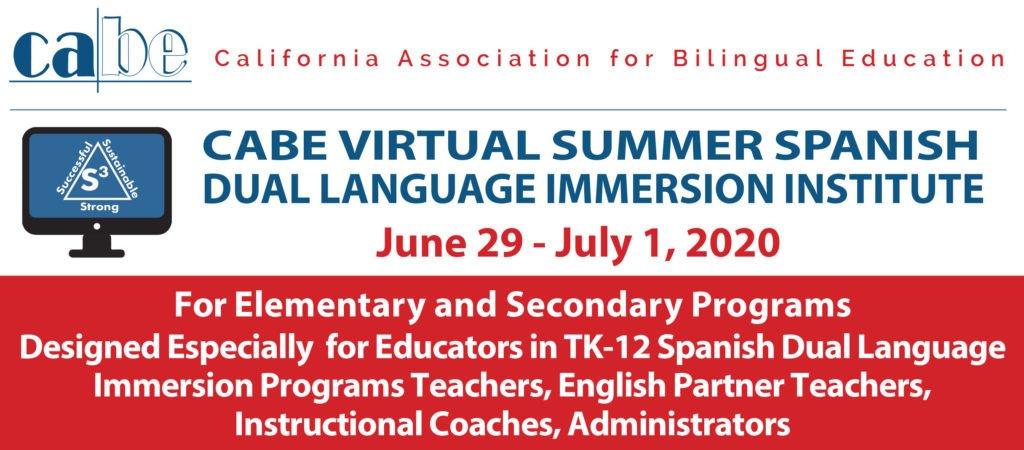 CABE Virtual Summer Spanish Dual Language Immersion Institute 6/29 - 7/1